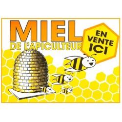 """Panneau """"Miel de l'apiculteur en vente ici"""""""