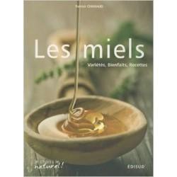 LIVRE - LES MIELS (CHANAUD)